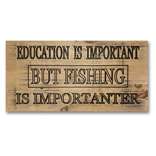 Signs by Rustique Decor - Education is Important