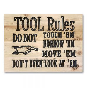 Signs by Rustique Decor - Tool Rules